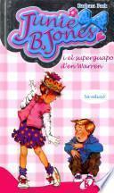 Libro de Junie B. Jones I El Superguapo D En Warren / Junie B. Jones Loves Handsome Warren