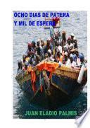 Libro de Ocho Días De Patera, Y Mil De Espera.