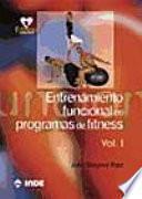 Libro de Entrenamiento Funcional En Programas De Fitness. Volumen I