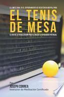 Libro de El Limite Final En El Entrenamiento De Resistencia Mental Para El Tenis De Mesa