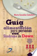 Libro de Guía De Alimentación Para Personas Con Síndrome Dedown