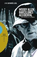 Libro de Woody Allen, Barcelonés Accidental