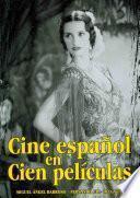 Libro de Cine Español En Cien Películas