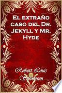 Libro de El Extraño Caso Del Dr. Jekyll Y Mr. Hyde