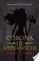 Libro de Corona De Medianoche (trono De Cristal Ii)