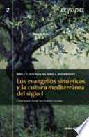 Libro de Los Evangelios Sinópticos Y La Cultura Mediterránea En El Siglo I