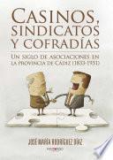 Libro de Casinos, Sindicatos Y Cofradías