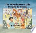 Libro de The Woodcutter S Gift / El Regalo Del Leñador
