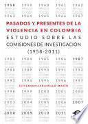 Libro de Pasados Y Presentes De La Violencia En Colombia