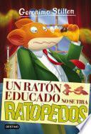 Libro de Un Ratón Educado No Se Tira Ratopedos