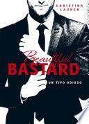 Libro de Beautiful Bastard (beautiful Bastard 1)