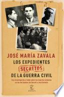Libro de Los Expedientes Secretos De La Guerra Civil