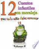 Libro de 12 Cuentos Infantiles Con Moraleja Vol.2