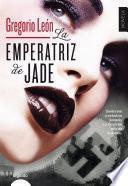 Libro de La Emperatriz De Jade