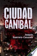 Libro de Ciudad Caníbal