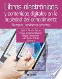 Libro de Libros Electrónicos Y Contenidos Digitales En La Sociedad Del Conocimiento