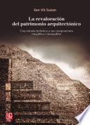 Libro de La Revaloración Del Patrimonio Arquitectónico