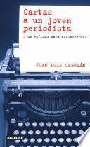 Libro de Cartas A Un Joven Periodista