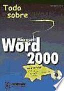 Libro de Todo Sobre Microsoft Word 2000