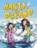 Libro de Hasta El Océano (oh, To The Ocean)