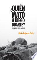 Libro de ¿quién Mató A Diego Duarte?