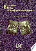 Libro de El Sueño De La Democracia Industrial
