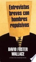 Libro de Entrevistas Breves Con Hombres Repulsivos