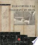Libro de Julio Cervera Y La Telegrafía Sin Hilos