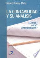 Libro de La Contabilidad Y Su Análisis. Ciencia? Arte? Prestidigitación?