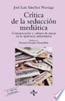 Libro de Crítica De La Seducción Mediática