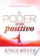 Libro de El Poder De Ser Positivo