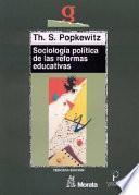 Libro de Sociología Política De Las Reformas Educativas