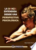 Libro de La Danza Entendida Desde Una Perspectiva Psicológica