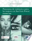 Libro de Panorama De Violencia Contra Las Mujeres En San Luis Potoyes. Endireh 2011