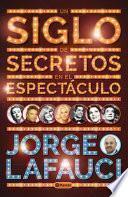 Libro de Un Siglo De Secretos En El Espectáculo