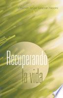 Libro de Recuperando La Vida