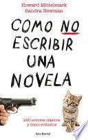 Libro de Cómo No Escribir Una Novela