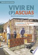 Libro de Vivir En (p)ascuas. Relatos De Solidaridad Y Fuego