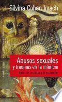 Libro de Abusos Sexuales Y Traumas En La Infancia
