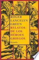 Libro de Relatos De Los Héroes Griegos