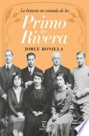 Libro de La Historia No Contada De Los Primo De Rivera