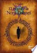 Libro de El Biógrafo De Nora Dalmet