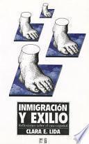 Libro de Inmigración Y Exilio