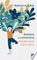 Libro de Atentos Y Contentos (edición Mexicana)