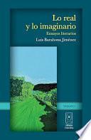 Libro de Lo Real Y Lo Imaginario. Ensayos Literarios