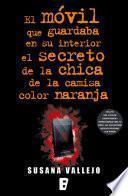 Libro de Móvil Que Guardaba En Su Interior El Secreto De La Chica De La Cam