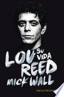 Libro de Lou Reed: Su Vida