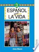 Libro de Espanol Para La Vida 3 / Spanish For Life 3