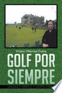 Libro de Golf Por Siempre