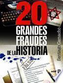 Libro de 20 Grandes Fraudes De La Historia